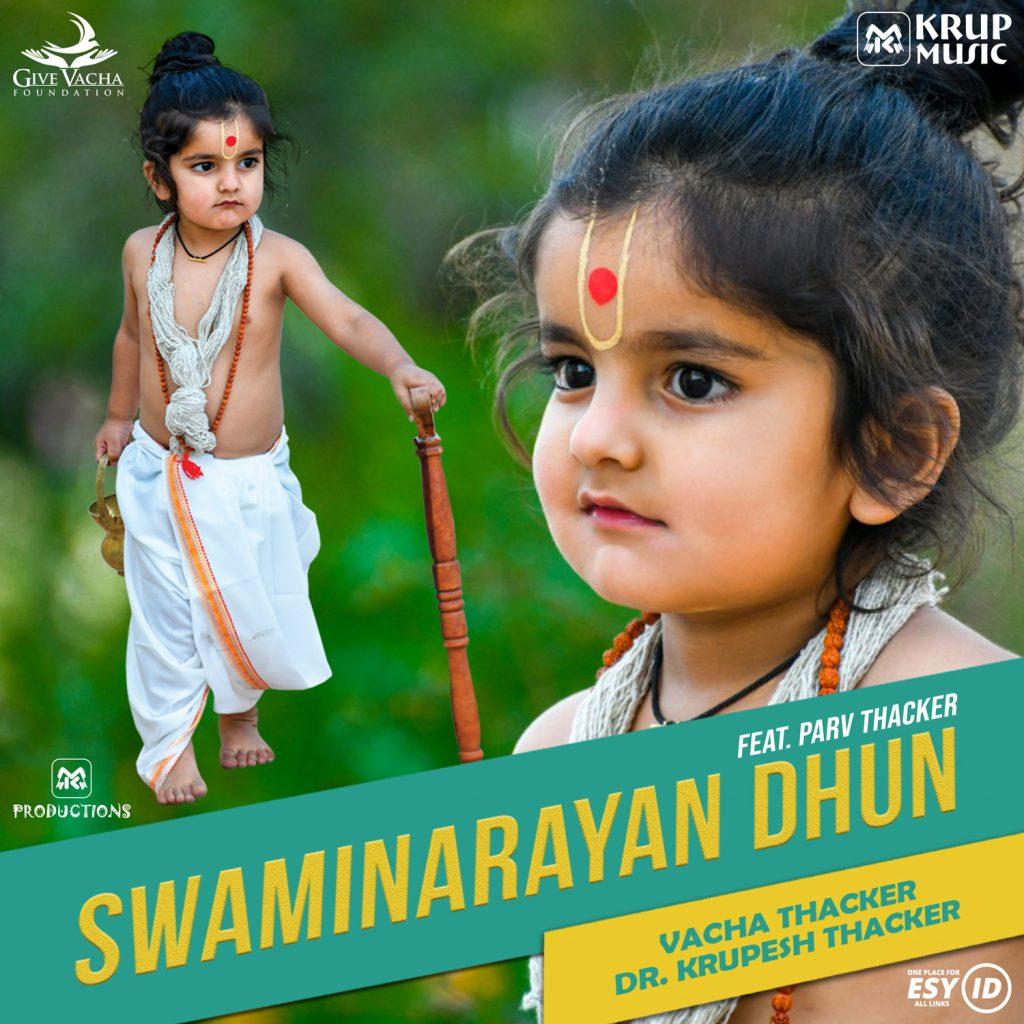 Swaminaranay Dhun by Krup Music Featuring Parv Thacker, Vacha Thacker & Dr. Krupesh Thacker